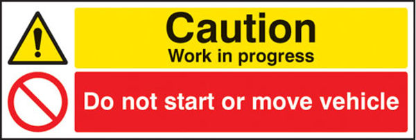 Picture of Caution work in progress do not start or move vehicle