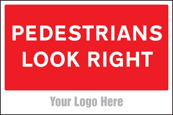 Picture of Pedestrians look right, site saver sign 600x400mm