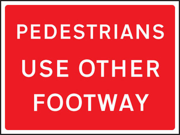 Picture of Pedestrians use other footway 600x450mm Class RA1 zintec
