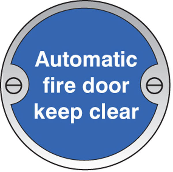 Picture of Automatic fire door keep clear 76mm dia stainless steel sign