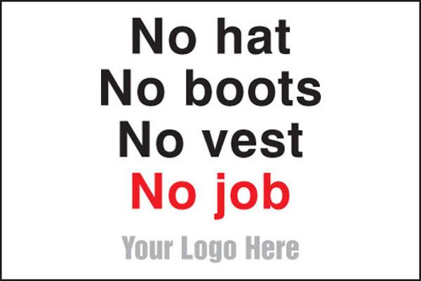 Picture of No hats, no boots, no vest, no job, site saver sign 600x400mm