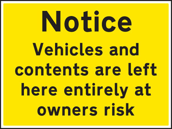 Picture of Notice vehicles and contents left at owners risk