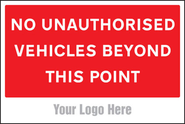Picture of No unauthorised vehicles beyond this point, site saver sign 600x400mm