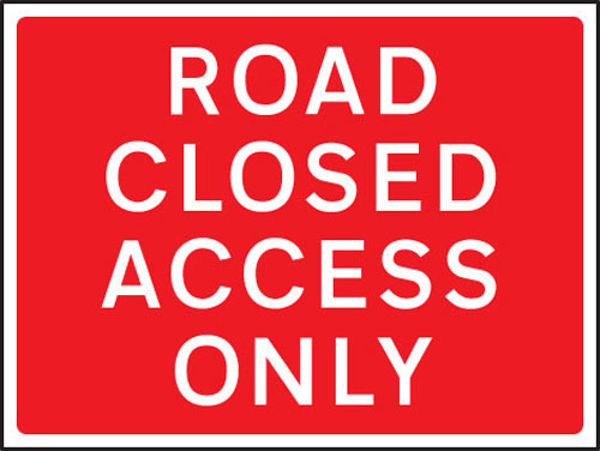 Picture of Road closed access only 600x450mm Class RA1 zintec