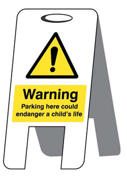 Picture of Parking here could endanger a child's life (self standing folding sign)
