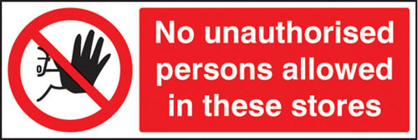 Picture of No unauthorised persons allowed in these stores