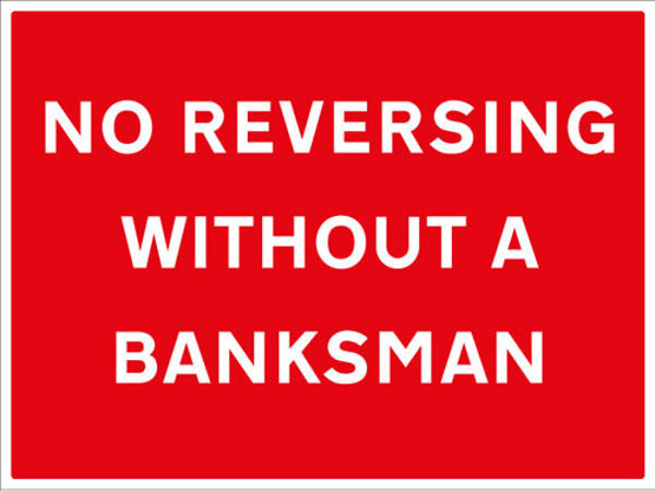Picture of No reversing without a banksman