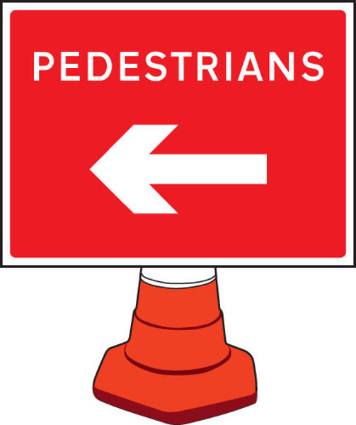 Picture of Pedestrians arrow left cone sign 600x450mm