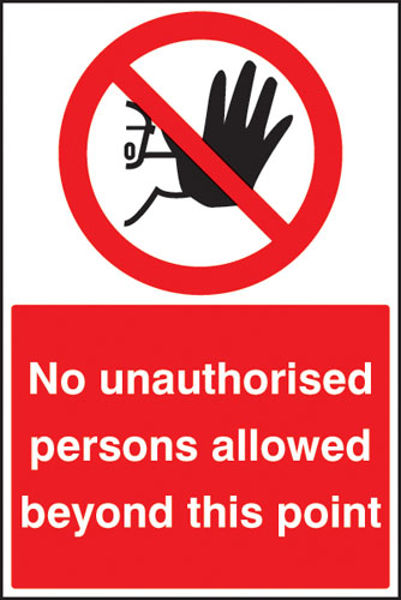 Picture of No unauthorised persons beyond this point floor graphic 400x600mm