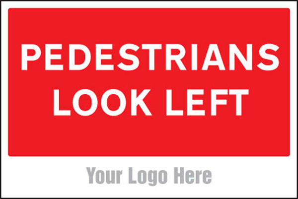 Picture of Pedestrians look left, site saver sign 600x400mm