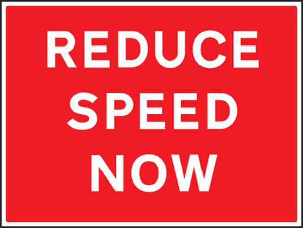 Picture of Reduce speed now