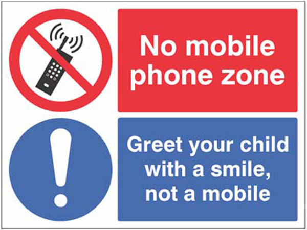 Picture of No mobile phone zone Greet your child with a smile…