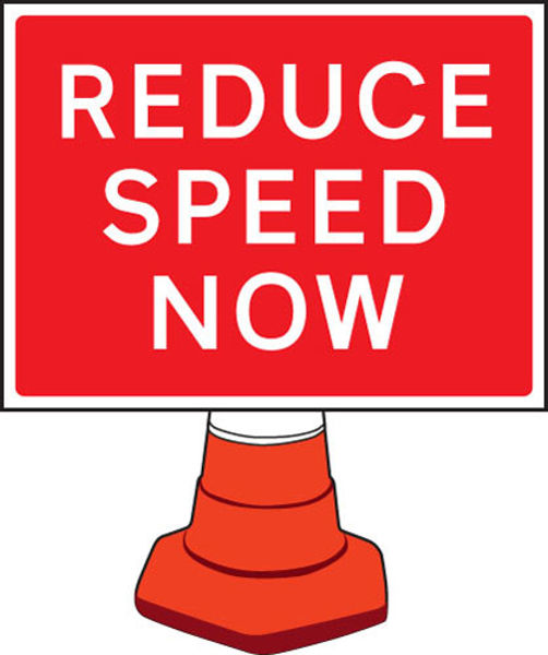 Picture of Reduce speed now cone sign 600x450mm