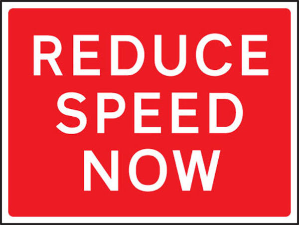 Picture of Reduce speed now 1050x750mm Class RA1 zintec