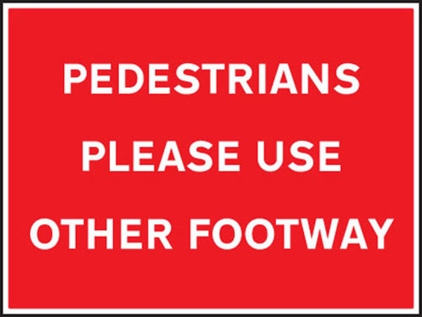Picture of Pedestrians please use other footway